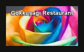 Gökkuşağı Restaurant